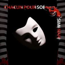"""SIMI NAH - """"Chacun pour soi"""" - DIGITAL"""