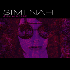 "SIMI NAH - ""J'en ai marre"" - DIGITAL"