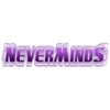 NEVERMINDS