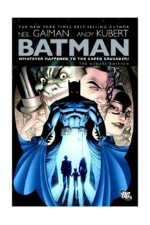 BATMAN WHATEVER HAPPENED TO THE CAPED CRUSADER DLX HC