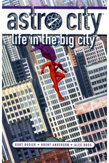 ASTRO CITY LIFE IN THE BIG CITY TP NEW ED