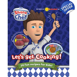 Shane the Chef: Let's Get Cooking!